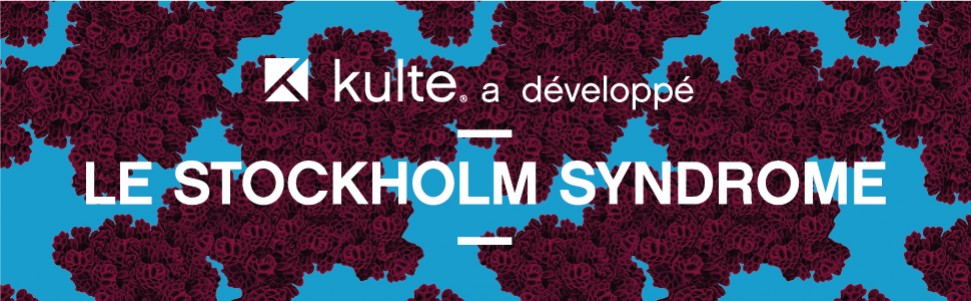 le Stockholm Syndrome is Kulte