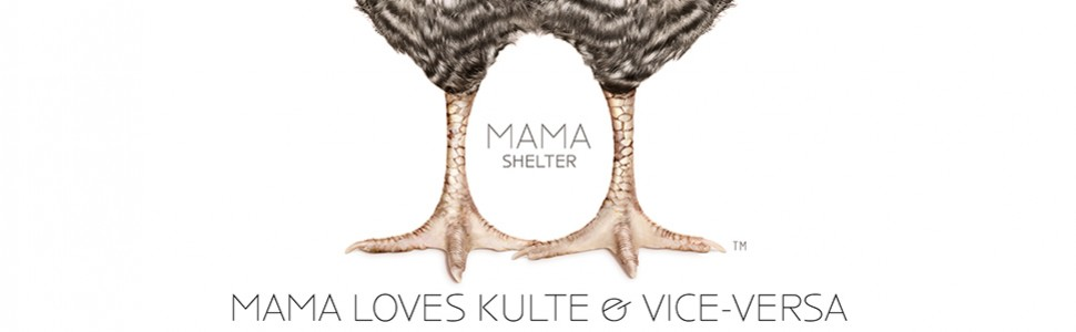 Mama Shelter Loves Kulte
